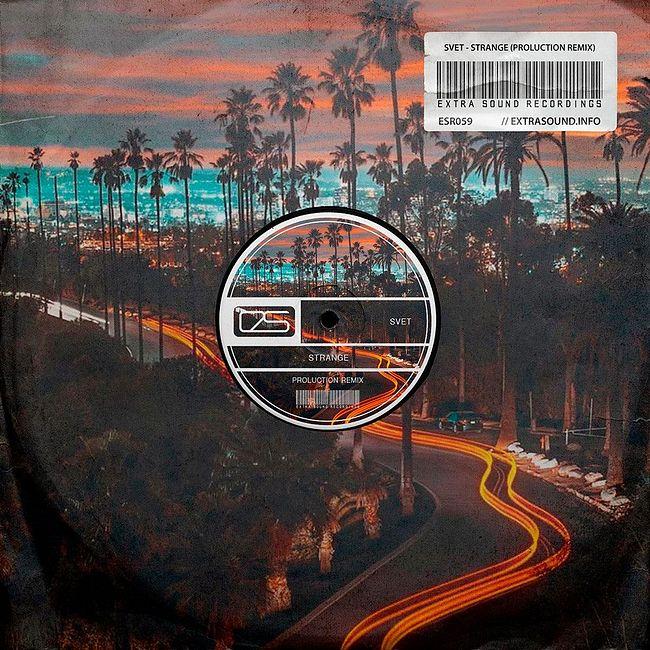 SVET - Strange (Proluction Remix) Radio Edit