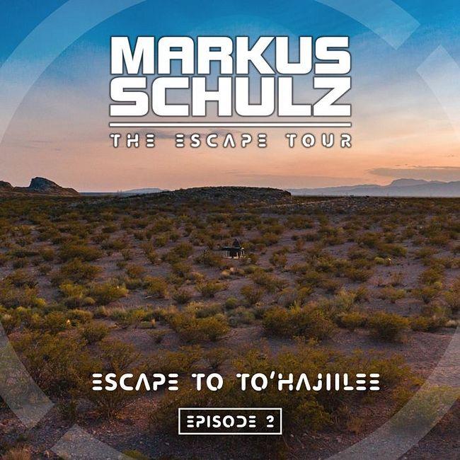 Markus Schulz - Escape to To'Hajiilee