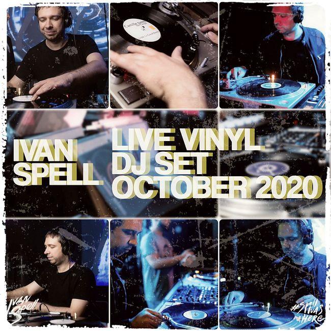 Ivan Spell - Live Vinyl DJ Set (October 2020)