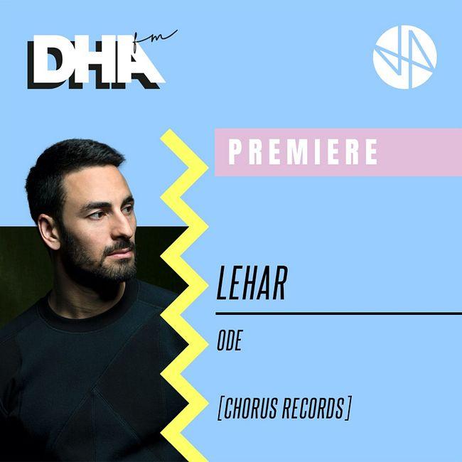 Premiere: Lehar - Ode [Chorus Records]