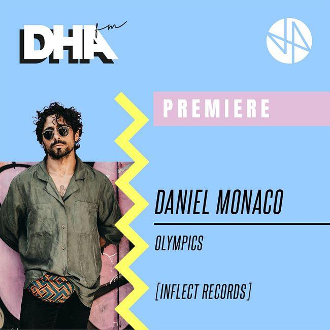 Premiere: Daniel Monaco - Olympics [Inflect Records]