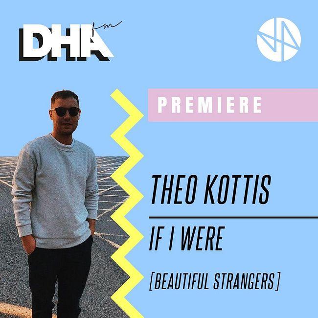 Premiere: Theo Kottis - If I Were [Beautiful Strangers]