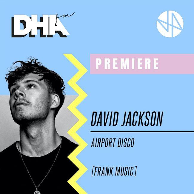 Premiere: David Jackson - Airport Disco [Frank Music]