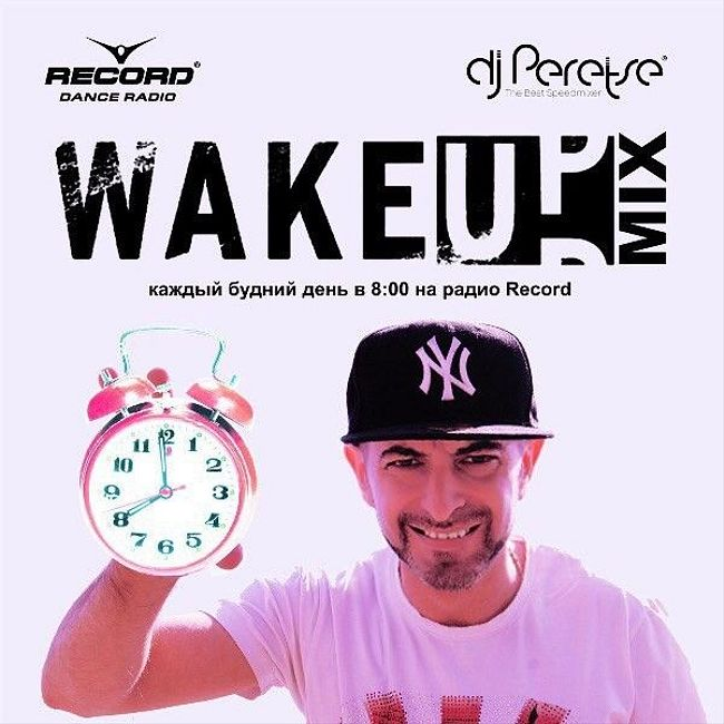 DJ Peretse - Record WakeUp Mix #038 (20-04-2018)