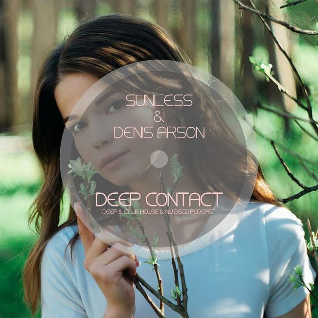 Sunless & Denis Arson - Deep Contact #35