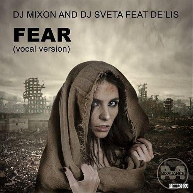 Dj Mixon and Dj Sveta - Fear (Mix 2020)