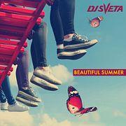 Dj Sveta - Beautiful Summer (2019)