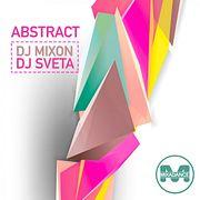 Dj Mixon and Dj Sveta - Abstract