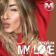 Dj Sveta - My Love (2018)