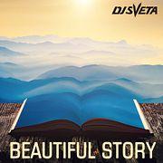 Dj Sveta - Beautiful Story (2018)
