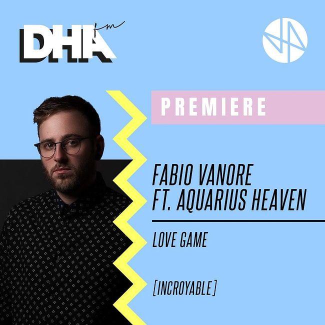 Premiere: Fabio Vanore feat. Aquarius Heaven - Lovegame [Incroyable]