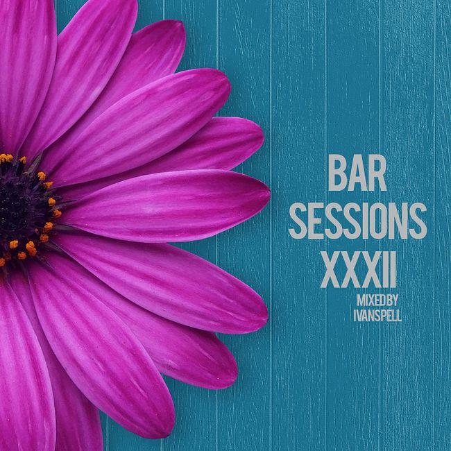 Ivan Spell - Bar Sessions XXXII