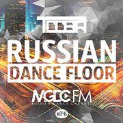 TDDBR - Russian Dance Floor #046 [MGDC FM - RUSSIAN DANCE CHANNEL]