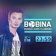 BOBINA на DFM 22/03/2019 RUSSIA GOES CLUBBING #545