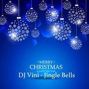 DJ Vini - Jingle Bells 2k19