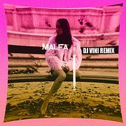 MALFA - So Long (DJ Vini Remix)
