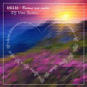 Artik pres. Asti - Больше, чем любовь (DJ Vini Summer Mix)