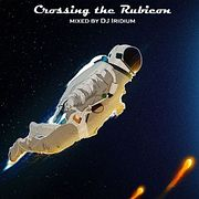 DJ Iridium - Crossing the Rubicon (Mix) (29-08-19)