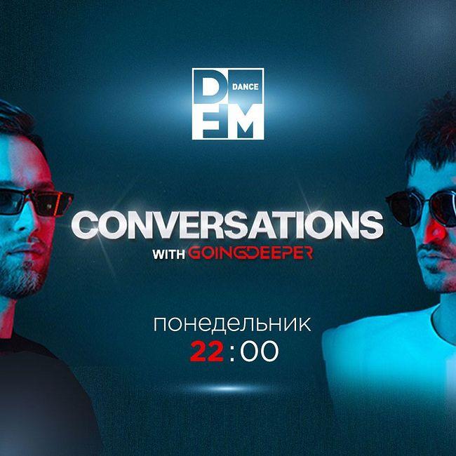 GOING DEEPER на #DFM 22/04/2019 #CONVERSATIONS #51