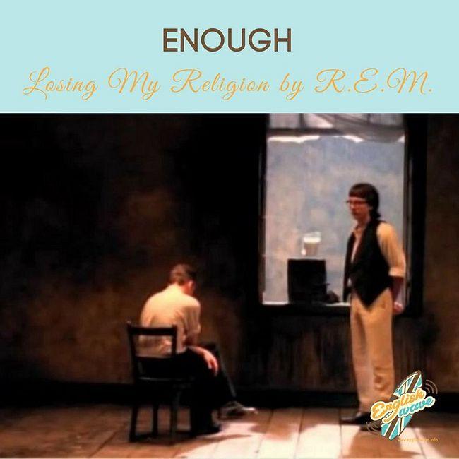 Выпуск 12. Enough: значение, перевод, правила использования в речи