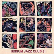 DJ Iridium - Iridium Jazz Club 8 (Mix) (12-09-17)