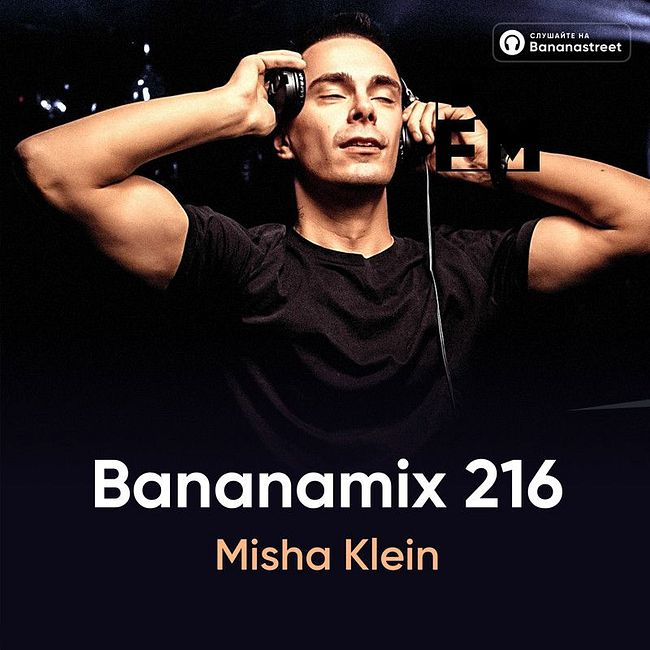 Misha Klein - Bananamix #216