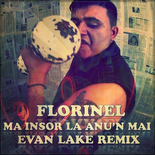 Florinel - Ma Insor La Anu'n Mai (Evan Lake Radio Mix)