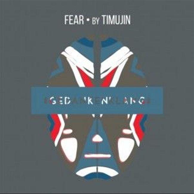 "GedankenKlang (Berlin/Lissabon) - "" Fear "" by Timujin"
