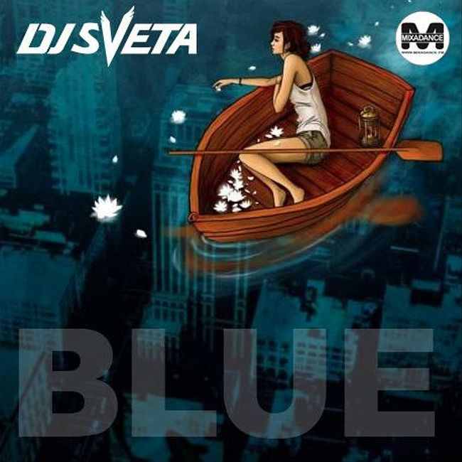 Dj Sveta - Blue 2017