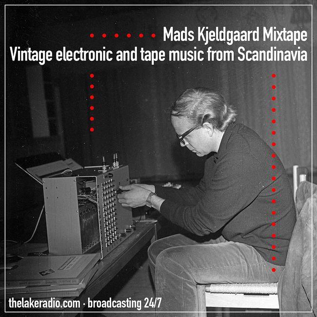 Mads Kjeldgaard Mixtape - Vintage Electronic And Tape Music From Scandinavia