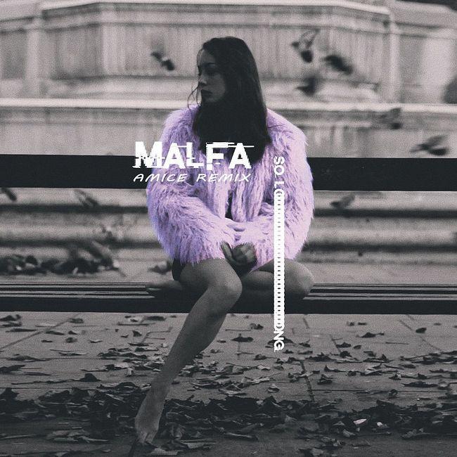 MALFA - So Long (Amice Remix)