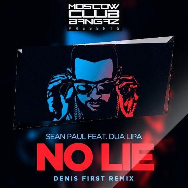 Sean Paul feat. Dua Lipa – No Lie (Denis First Radio)