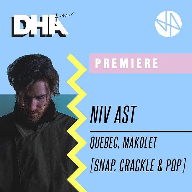 Premiere: Niv Ast - Quebec, Makolet [Snap, Crackle & Pop]