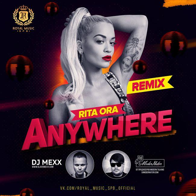 Rita Ora - Anywhere (DJ Mexx & DJ ModerNator Radio Remix)
