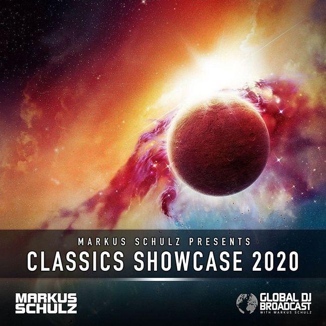 Global DJ Broadcast: Markus Schulz Classics Showcase 2020