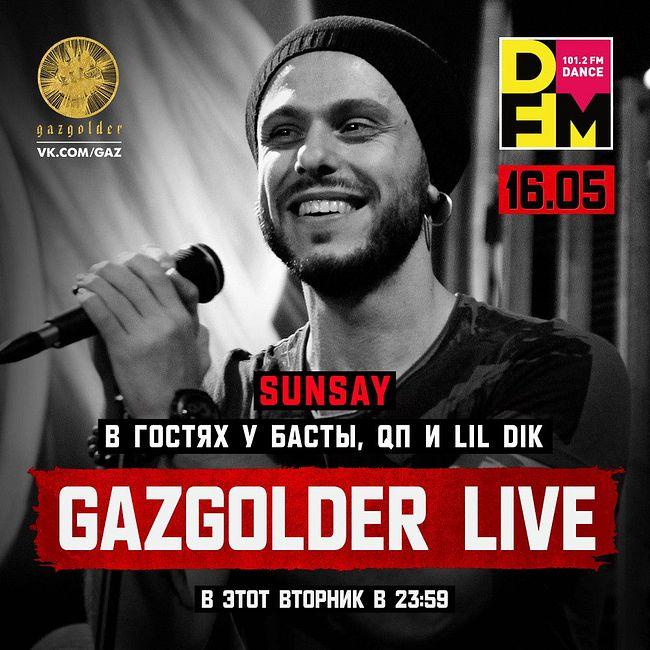 DFM #GAZGOLDER LIVE на #DFM ВЫПУСК 43 Sansay  17/05/2017