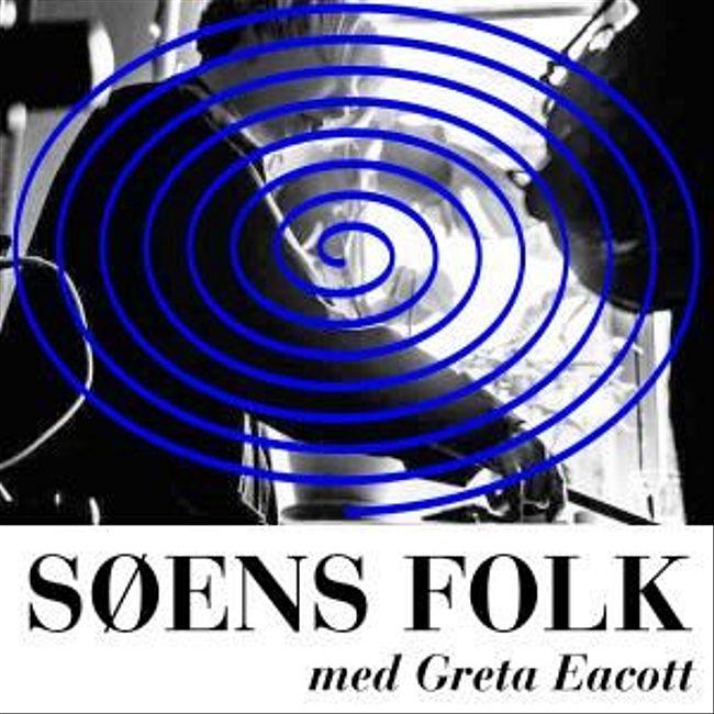 SØENS FOLK with Greta Eacott