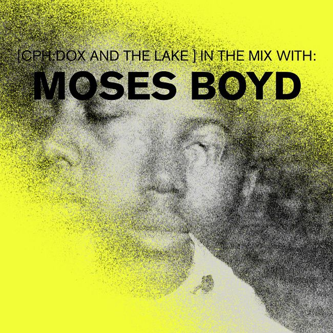 MIXTAPE: Mix By Moses Boyd – Field Recordings And Unreleased Stuff