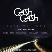 Cash Cash ft Bebe Rexha vs Roma Pafos, Grushevski, Misha Zam & Johan K - Take Me Home (KD Division Mash Up) radio edit