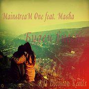 MainstreaM One feat. Masha - Будем вместе (KD Division Remix) Preview