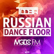 TDDBR – RUSSIAN DANCE FLOOR #033 @ MGDC FM [RUSSIAN DANCE CHANNEL]