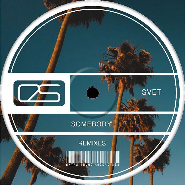 SVET - Somebody (Ian Tosel & Arthur M Extended Remix)