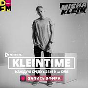 Misha Klein - Kleintime On DFM #1