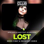 Afrojack & VASSY feat. Oliver Rosa – Lost (Denis First & Reznikov Remix)
