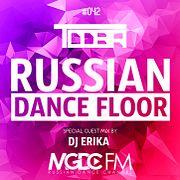 TDDBR - Russian Dance Floor #042 (Special Guest Mix by DJ ERIKA) [MGDCFM - RUSSIAN DANCE CHANNEL]