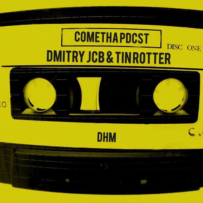 Dmitry JCB & Tin Rotter — DHM Podcast #743 (Live at SOYUZ studio, July 2019)