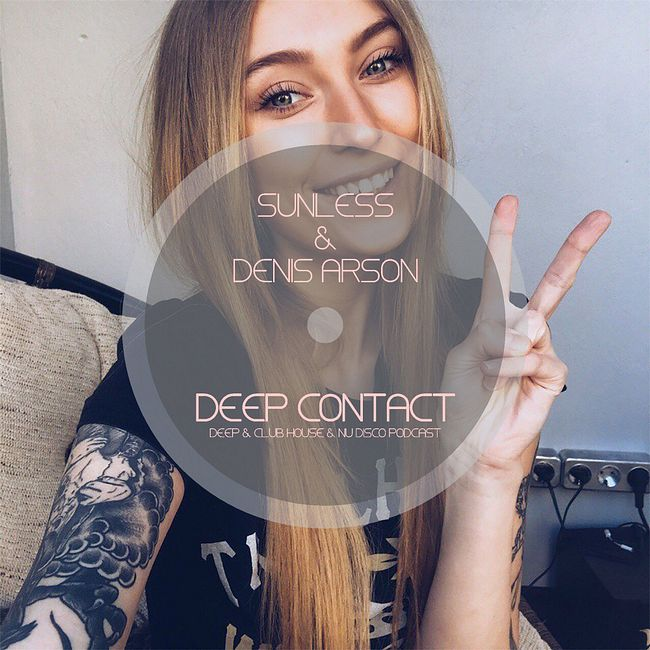 Sunless & Denis Arson - Deep Contact # 025