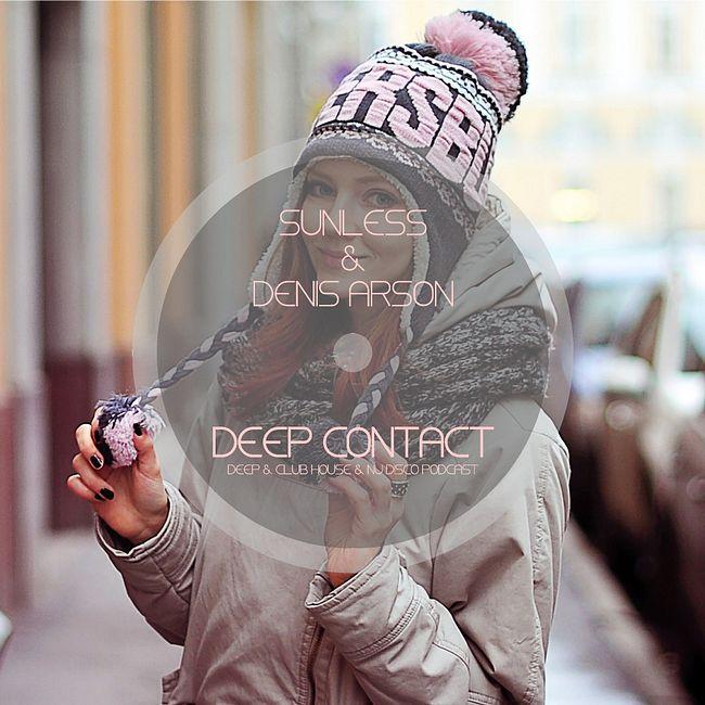 Sunless & Denis Arson - Deep Contact # 024