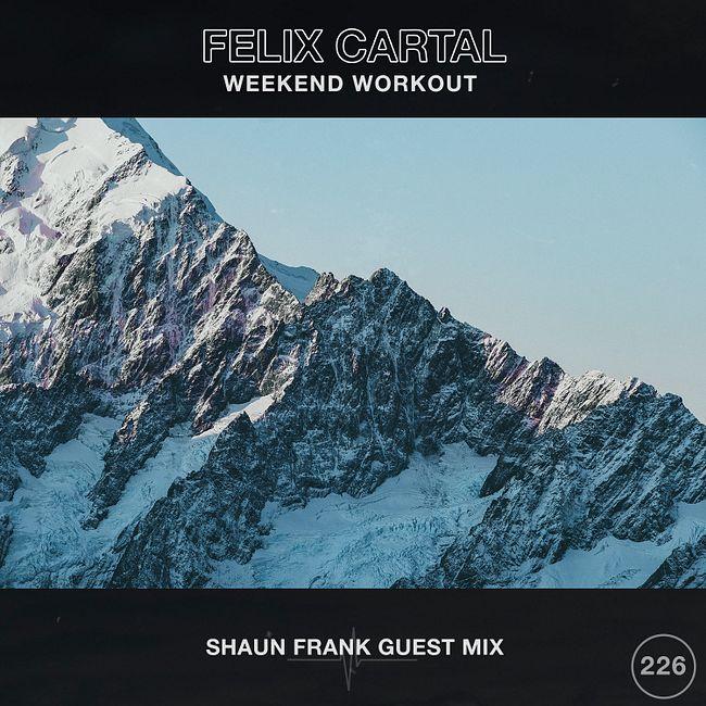 Weekend Workout 226: Shaun Frank Guest Mix