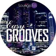 AWERS - Easy Grooves on Lounge Fm #52